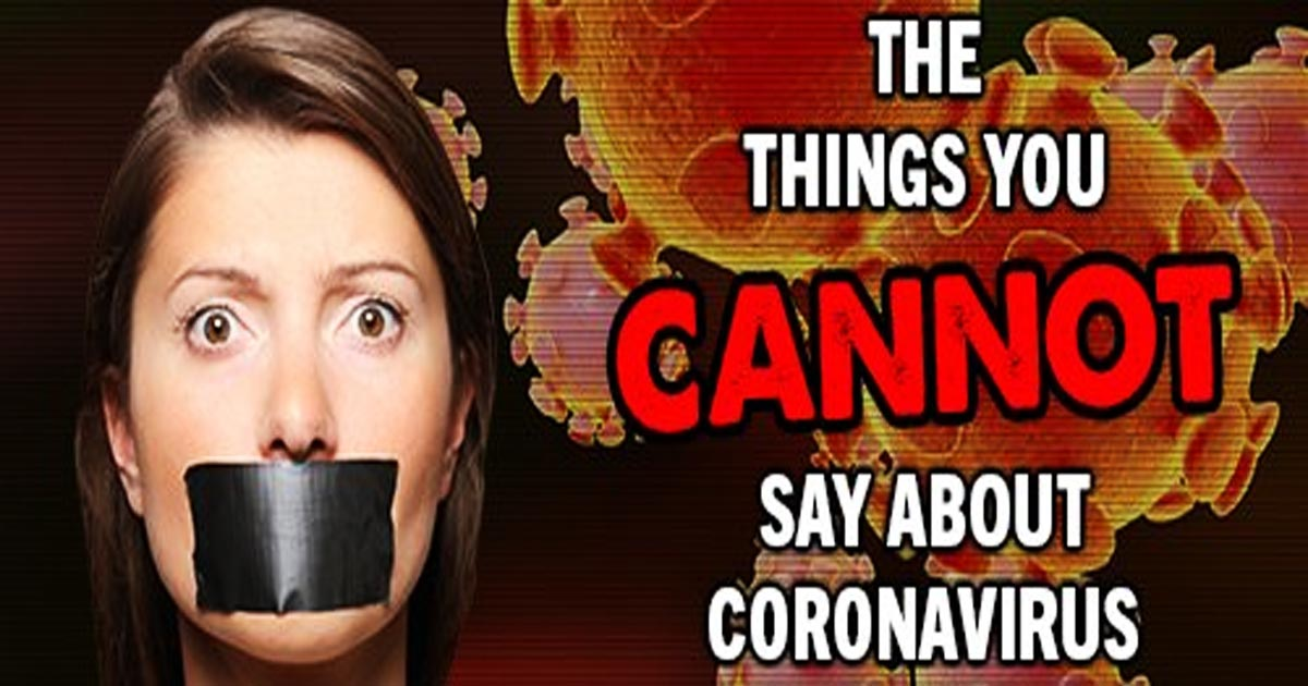 You are currently viewing The Things You CANNOT Say About Coronavirus