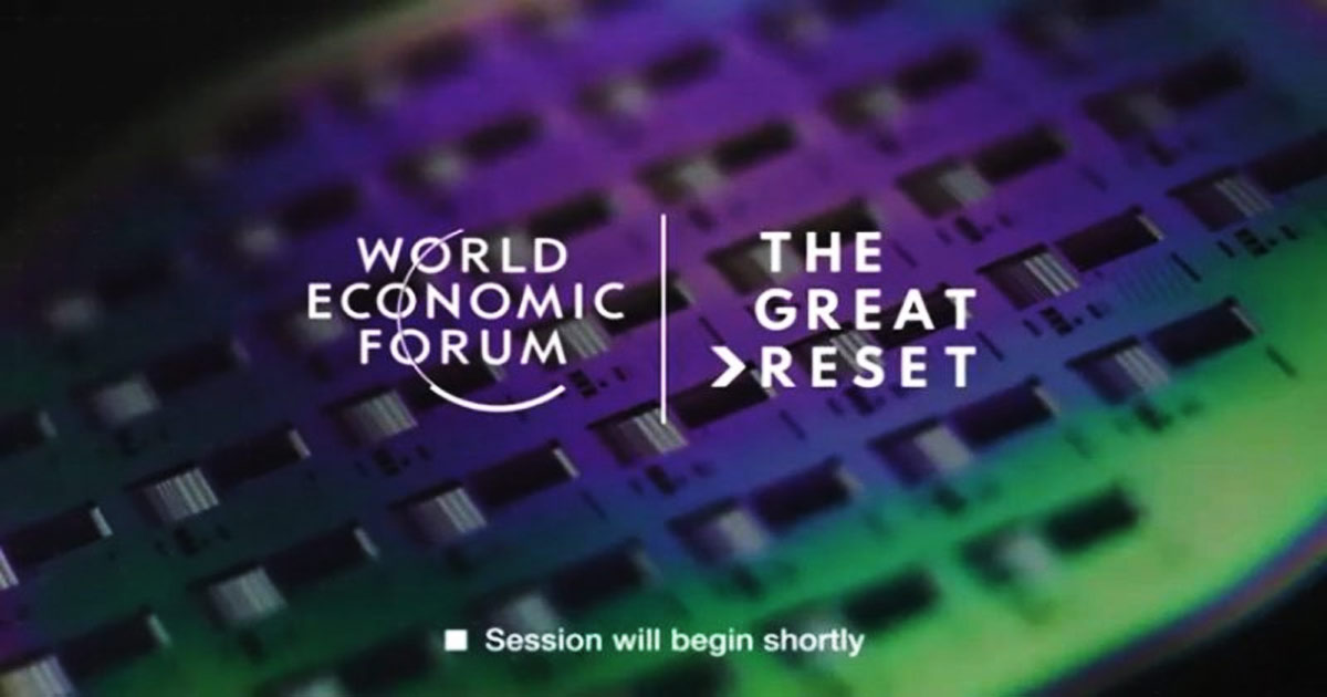 A Breakdown Of 'The Great Reset' And The New World Economic Order