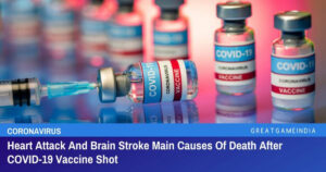 Heart Attack And Brain Stroke Main Causes Of Death After COVID-19 Vaccine Shot