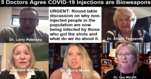 Read more about the article URGENT! 5 Doctors Agree that COVID-19 Injections are Bioweapons and Discuss What to do About It