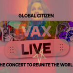 Global Citizen holds VAX LIVE: The Concert to Reunite and Vaccinate the World as forces of Darkness gather to take control