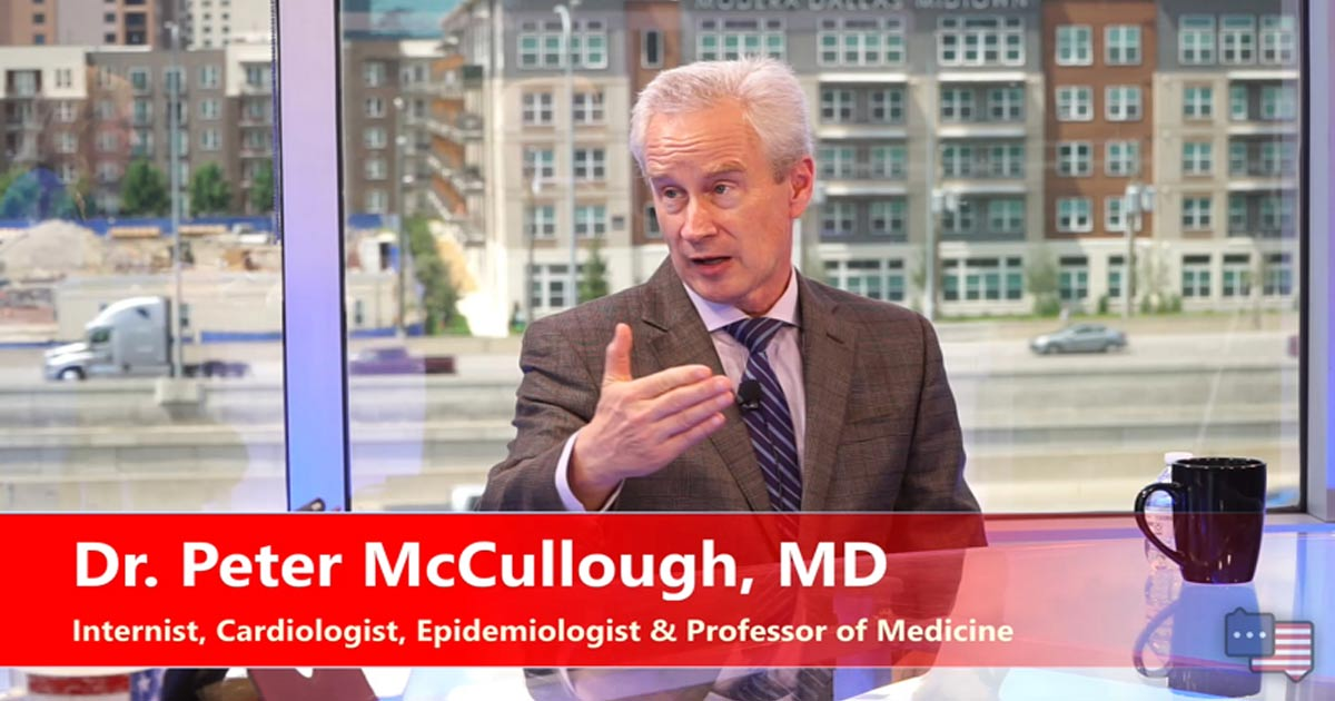 You are currently viewing Dr. Peter McCullough – COVID Vaccines Have Already Killed 50,000 Americans