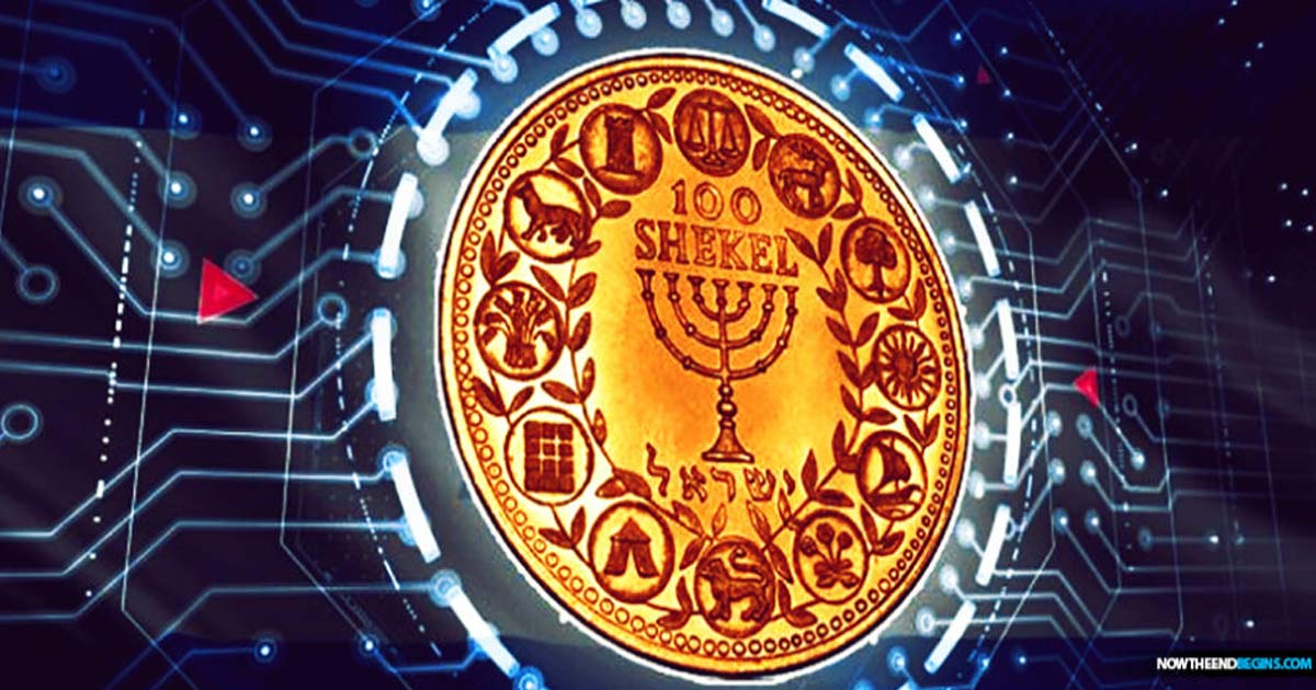 You are currently viewing Israel prepares for 'Digital Shekel' Cybercurrency and the One World System
