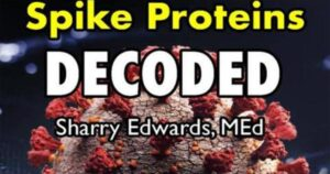 Read more about the article Video: Spike Proteins Decoded, God Gene Frequencies Revisited With Sharry Edwards MED