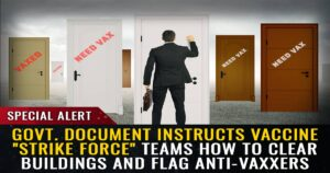 """Read more about the article Government document instructs vaccine """"strike force"""" teams how to clear buildings, violate trespass laws and flag anti-vaxxers for forced quarantines"""