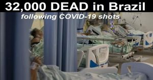 Read more about the article Over 32,000 People DEAD in Brazil Following COVID-19 Vaccines According to Official Media Report