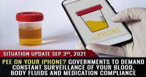 Read more about the article Governments to demand constant surveillance of your blood, body fluids and medication compliance
