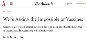 Read more about the article The Atlantic Says Expecting Vaccines to Give You Immunity is 'Asking The Impossible'