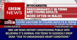 """Read more about the article BBC Shamelessly Promotes its Normal For Teens to Drop Dead Due to """"Undiagnosed Heart Conditions"""""""