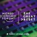 WEF's 'Strategic Intelligence platform: Pathway to great reset