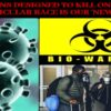 Global elite now planning ethnic-specific bioweapon